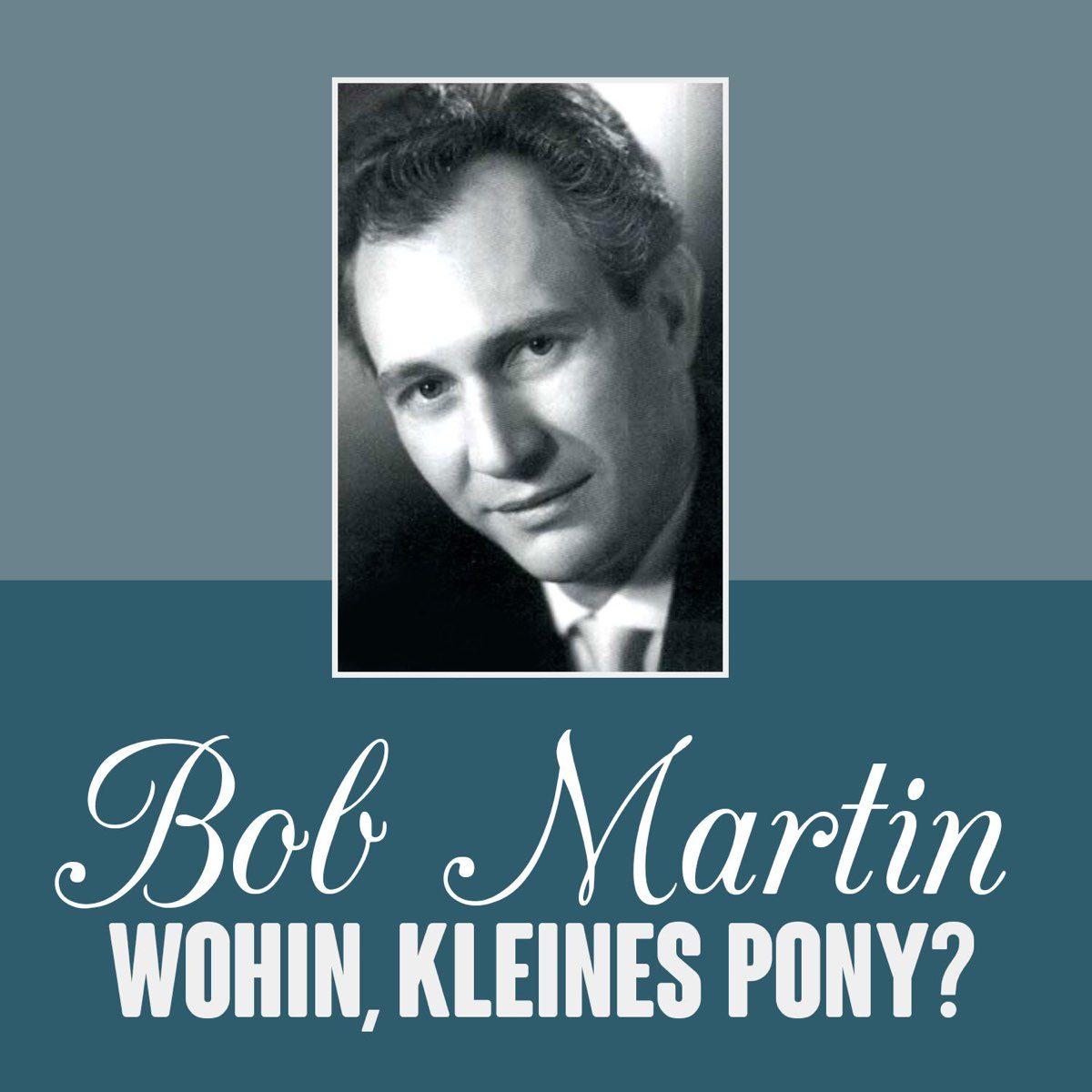 bob martin wohin kleines pony